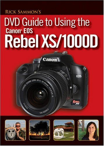 Rick Sammons DVD Guide to Using the Canon EOS Rebel XS/1000D -