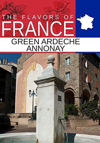 Preisvergleich Produktbild Flavors oF France,  Green Ardeche Annonay