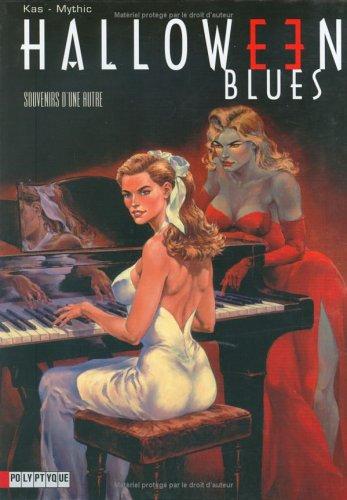 Halloween Blues, tome 3 : Souvenirs d'une autre par Mythic