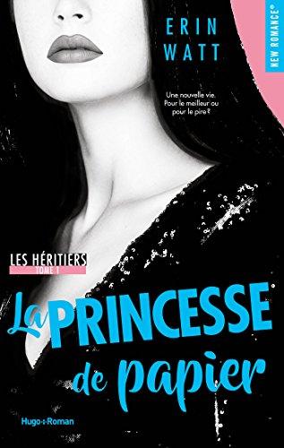Les héritiers tome 1 - La princesse de papier par [Watt, Erin]