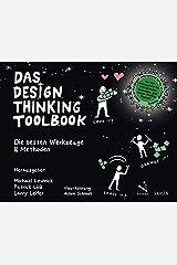 Das Design Thinking Toolbook: Tipps und Tricks aus der Design Thinking Community Taschenbuch