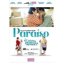 Paraíso ¿Cuánto pesa el amor?