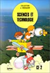 Sciences et technologie, CE2. Livre d...
