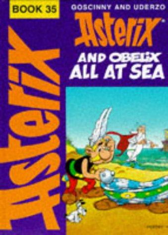 Preisvergleich Produktbild Asterix,  Engl. ed,  Bd.35 : Asterix and Obelix All at Sea; Obelix auf Kreuzfahrt,  englische Ausgabe (Classic Asterix hardbacks)