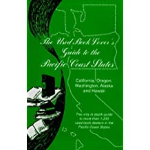 The Used Book Lover's Guide to the Pacific Coast States: California, Oregon, Washington, Alaska and Hawaii (Used Book Lover's Guide Series)