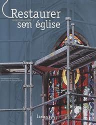 Restaurer son église