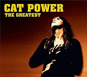 The Greatest [Reissue] by Cat Power (2006) Audio CD