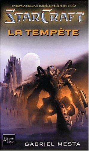 Starcraft, tome 2 : La Tempête par Gabriel Mesta
