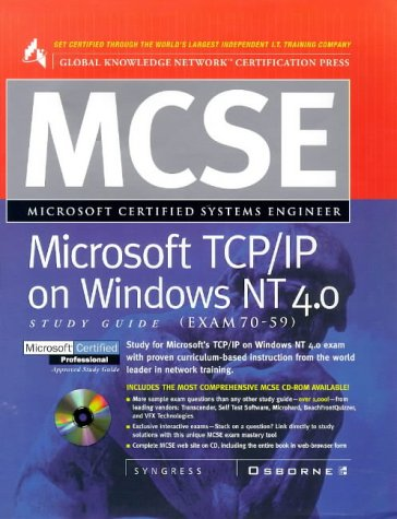 MCSE Microsoft TCP/IP on Windows NT 4.0 (Exam 70-59) (Global Knowledge Network certification series) por Syngress Media  Inc.