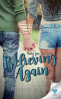 Believing Again (Finding Your Place Book 3) by [Barber, Rebecca]