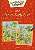Die verflixten Sieben - Mein Fehler-Such-Buch - Tiere: Rätsel für Kinder ab 6 Jahre