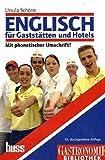 Englisch für Gaststätten und Hotels: Lehrbuch mit Fachwortverzeichnis Englisch-Deutsch/Deutsch-Englisch