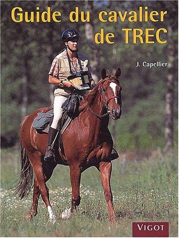 Guide du cavalier de TREC par Joël Capellier