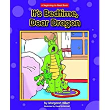 It's Bedtime, Dear Dragon (Beginning-To-Read Book) by Margaret Hillert (2012-01-01)