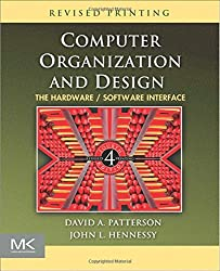 Computer Organization and Design: The Hardware / Software Interface (The Morgan Kaufmann Series in Computer Architecture and Design)