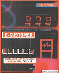[(E-customer)] [By (author) Max Mckeown] published on (February, 2001)