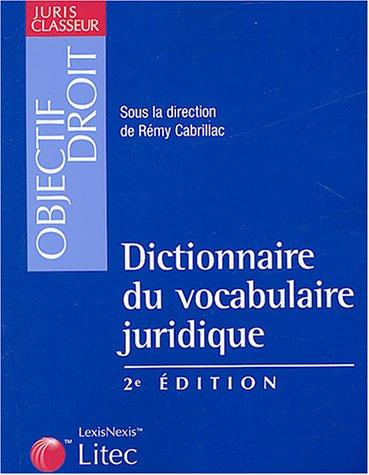 Dictionnaire du vocabulaire juridique (ancienne édition) par Rémy Cabrillac