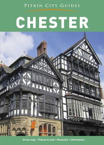 Chester City Guide (Pitkin Guides)