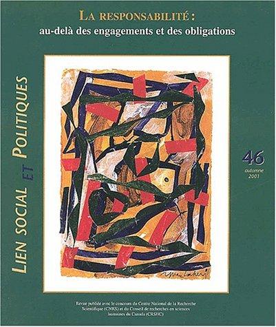 Lien social et politiques N° 46 Automne 2001 : La responsabilité, au-delà des engagements et des obligations