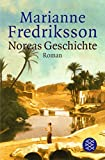 Noreas Geschichte: Roman - Marianne Fredriksson