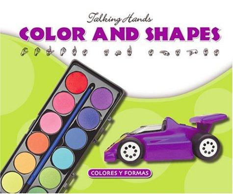 Colors and Shapes/Colores y Formas (Talking Hands) por Kathleen Petelinsek