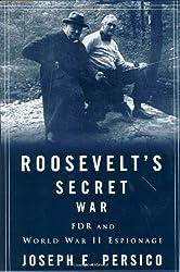 Roosevelt's Secret War: FDR and World War II Espionage by Joseph E. Persico (2001-10-09)
