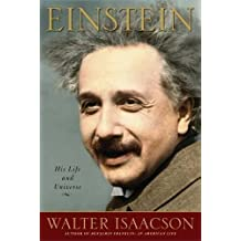 Einstein: His Life and Universe by Walter Isaacson (2007-04-10)