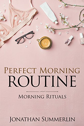 Perfect Morning Routine (English Edition)