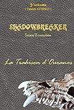 SHADOWBREAKER - SAISON 2 COMPLETE: La trahison d'Ouranos