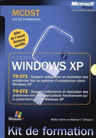 Windows XP MCDST Coffret 2 volumes : Examen 70-271 ; Examen 70-272