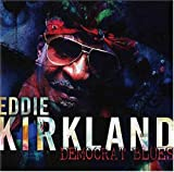 Songtexte von Eddie Kirkland - Democrat Blues
