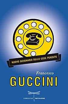 Nuovo dizionario delle cose perdute (Italian Edition)