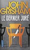 Telecharger Livres Le dernier jure (PDF,EPUB,MOBI) gratuits en Francaise