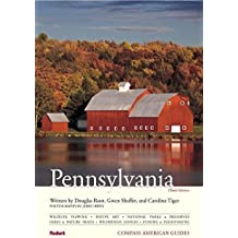 Compass American Guides: Pennsylvania, 3rd Edition (Full-color Travel Guide, Band 3)