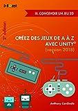 Créez des jeux de A à Z avec Unity - III. Concevoir un jeu 2D (2e édition)
