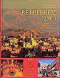 Bethlehem 2000: Eine Stadt zwischen den Zeiten - Mitri Raheb