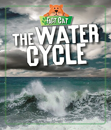 The Water Cycle (Fact Cat: Science)