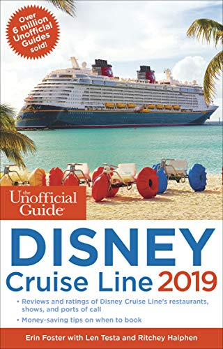 The Unofficial Guide to the Disney Cruise Line 2019 (The Unofficial Guides) (English Edition)