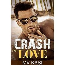 Crash in Love: A Passionate Romance