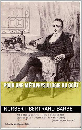 Pour une métaphysiologie du goût par  Bès Éditions