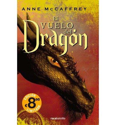 { EL VUELO DEL DRAGON = DRAGONFLIGHT (ROCABOLSILLO FICCION) (SPANISH) - GREENLIGHT } By McCaferery, Anne ( Author ) [ Jan - 2011 ] [ Hardcover ] (El Vuelo Del Dragon)