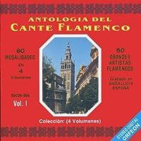 Antologia del Cante Flamenco, Vol. 1