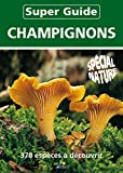 Super guide champignons
