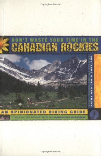Download Don T Waste Your Time In The Canadian Rockies Pdf