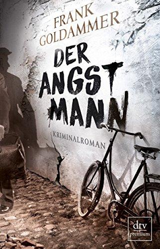 Buchseite und Rezensionen zu 'Der Angstmann: Kriminalroman' von Frank Goldammer