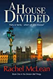 A House Divided (The Division Bell Book 1) by Rachel McLean