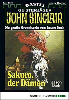 john-sinclair-gespensterkrimi-folge-05-sakuro-der-dmon