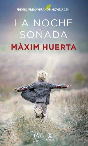 la-noche-sonada-premio-primavera-de-novela-2014-spanish-edition