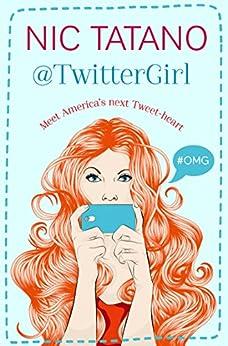 Twitter Girl by [Tatano, Nic]