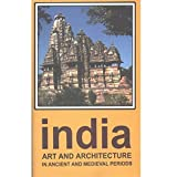 India : Art and Architecture in Ancient and Medieval Periods